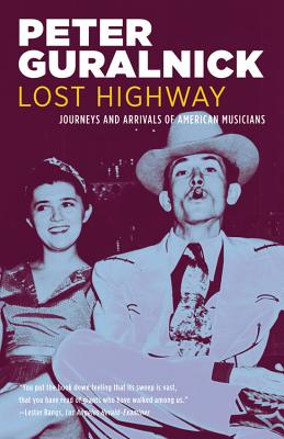 Lost Highway By Guralnick, Peter