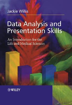 Data Analysis And Presentation Skills By Willis, Jackie